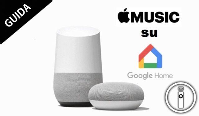 Apple Music su Google Home