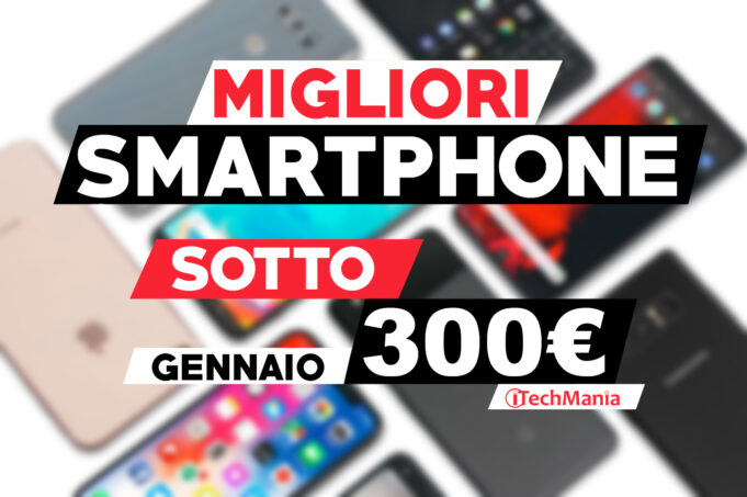 migliori smartphone 300 euro