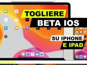 come togliere beta iOS 15